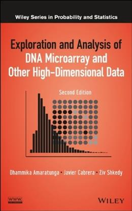 Exploration and Analysis of DNA Microarray and Other High Dimensional Data, by Dhammika, 2nd Edition 9781118356333