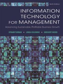 Information Technology for Management: Advancing Sustainable, Profitable Business Growth 9 9781118357040