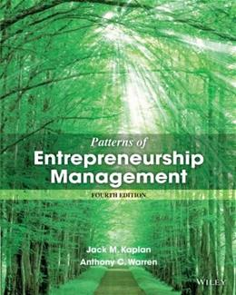 Patterns of Entrepreneurship Management, by Kaplan, 4th Edition 9781118358535