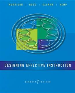 Designing Effective Instruction 7 9781118359990