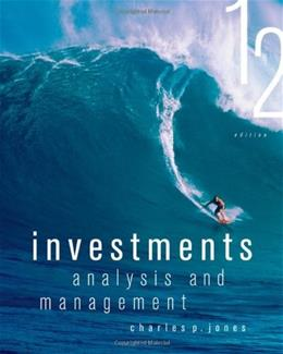 Investments: Analysis and Management, 12th Edition 9781118363294