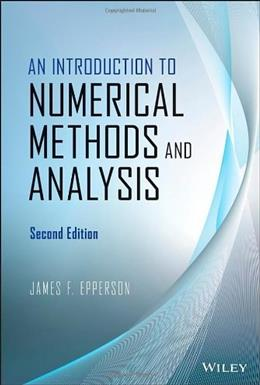 Introduction to Numerical Methods and Analysis, by Epperson, 2nd Edition 9781118367599