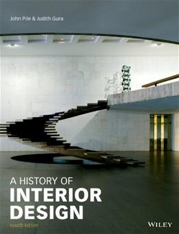 History of Interior Design, by Pile, 4th Edition 9781118403518