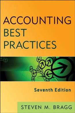 Accounting Best Practices, by Bragg, 7th Edition 9781118404140