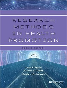 Research Methods in Health Promotion, by Salazar, 2nd Edition 9781118409060