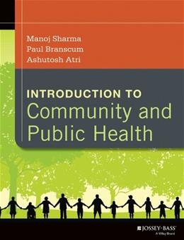 Introduction to Community and Public Health, by Sharma 9781118410554
