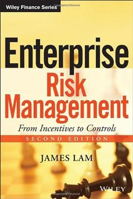 Enterprise Risk Management: From Incentives to Controls, by Lam, 2nd Edition 9781118413616
