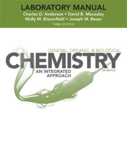 General, Organic and Biological Chemistry: An Integrated Approach, by Macaulay, 3rd Edition, Laboratory Experiments 9781118424261