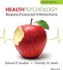 Health Psychology: Biopsychosocial Interactions 8 9781118425206