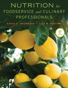 Nutrition for Foodservice and Culinary Professionals 8 9781118429730