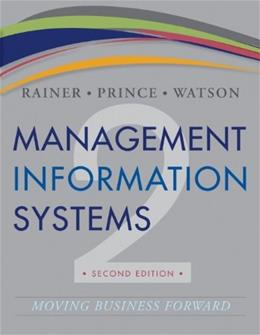 Management Information Systems, by Rainer, 2nd Edition 9781118443590