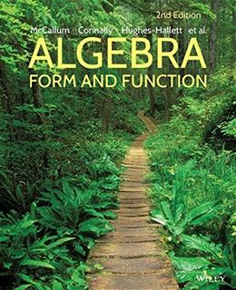 Algebra: Form and Function, by McCallum, 2nd Edition 9781118449196