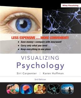 Visualizing Psychology, by Carpenter, 3rd Edition 9781118449783