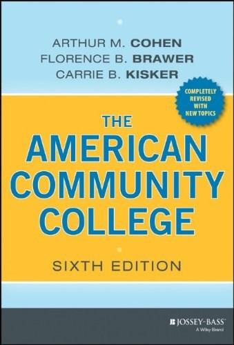 American Community College, by Cohen, 6th Edition 9781118449813