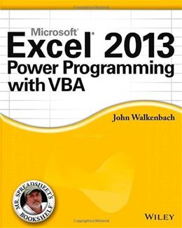 Excel 2013 Power Programming with VBA, by Walkenbach 9781118490396