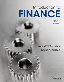 Introduction to Finance: Markets, Investments, and Financial Management 15 9781118492673