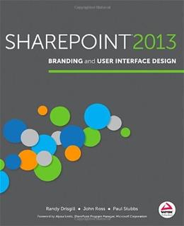 SharePoint 2013 Branding and User Interface Design, by Drisgill 9781118495674