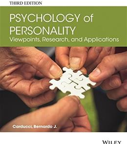 Psychology of Personality: Viewpoints, Research, and Applications, by Carducci, 3rd Edition 9781118504437