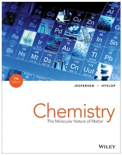 Chemistry: The Molecular Nature of Matter 7 9781118516461