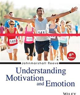 Understanding Motivation and Emotion 6 9781118517796