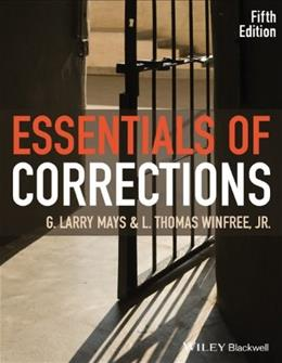 Essentials of Corrections, by Larry, 5th Edition 9781118537213