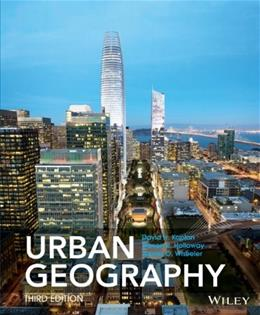 Urban Geography, by Kaplen, 3rd Edition 9781118573853