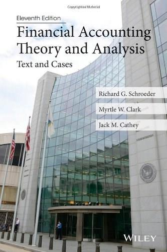 Financial Accounting Theory and Analysis: Text and Cases 11 9781118582794
