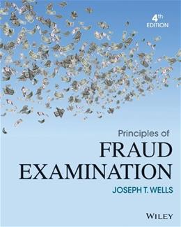 Principles of Fraud Examination 4 9781118582886