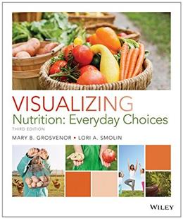 Visualizing Nutrition: Everyday Choices 3 9781118583111