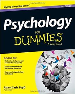 Psychology For Dummies, by Cash, 2nd Edition 9781118603598