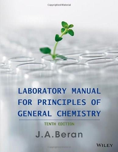 Laboratory Manual for Principles of General Chemistry 10 9781118621516