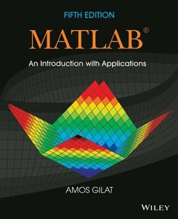 MATLAB: An Introduction with Applications 5 9781118629864