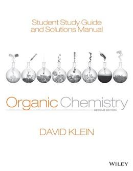 Student Study Guide and Solutions Manual to accompany Organic Chemistry 2 9781118647950