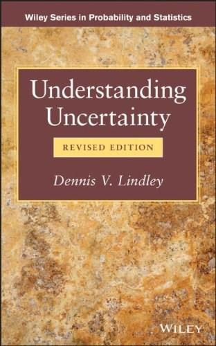 Understanding Uncertainty, by Lindley, Revised Edition 9781118650127