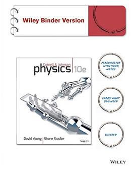 Physics, by Cutnell, 10th Edition 9781118651889