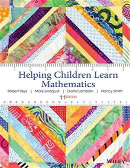 Helping Children Learn Mathematics, by Reys, 11th Edition 9781118654101