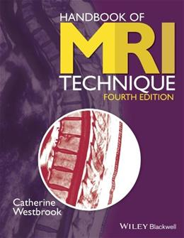 Handbook of MRI Technique, by Westbrook, 4th Edition 9781118661628