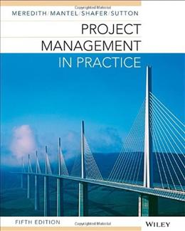 Project Management in Practice 5 PKG 9781118674666