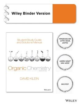 Organic Chemistry, by Klein, 2nd Binder Ready Edition, Study Guide and Solutions Manual 9781118700815