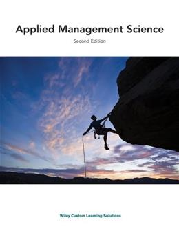 Applied Management Science: Selected Chapters, by Lawrence, 2nd Edition 9781118711088