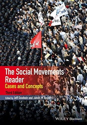 Social Movements Reader: Cases and Concepts, by Goodwin, 3rd Edition 9781118729793