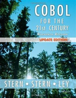 COBOL for the 21st Century, by Stern, 11th Edition 9781118739532