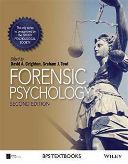 Forensic Psychology, by Crighton, 2nd Edition 9781118757789