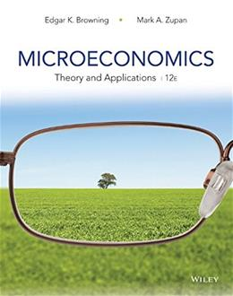 Microeconomics: Theory and Applications 12 9781118758878