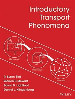 Introduction to Transport Phenomena, by Bird 9781118775523