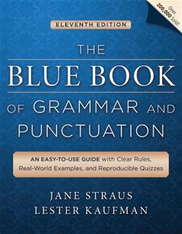 Blue Book of Grammar and Punctuation, by Straus, 11th Edition 9781118785560
