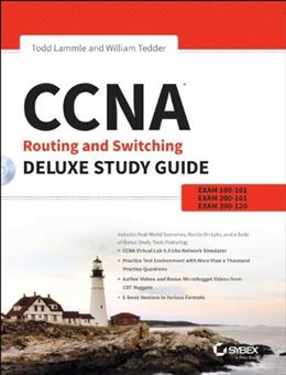 CCNA Routing and Switching Deluxe Study Guide: Exams 100-101, 200-101, and 200-120 BK w/CD 9781118789704