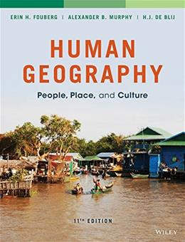Human Geography: People, Place, and Culture 11 9781118793145