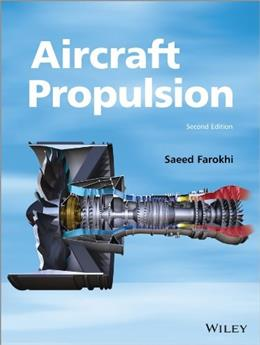 Aircraft Propulsion, by Farokhi, 2nd Edition 9781118806777