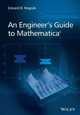 Engineers Guide to Mathematica, by Magrab 9781118821268